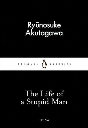 Akutagawa-Ryunosuke-The-Life-of-a-Stupid-Man