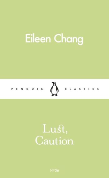 Lust-Caution-Eileen-Chang