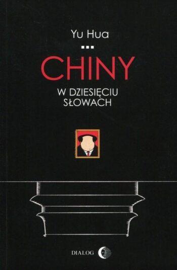 Yu-Hua-Chiny-w-10-słowach