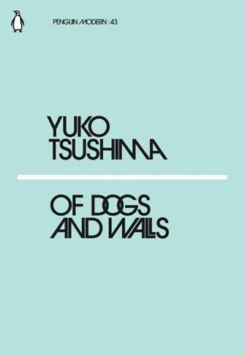 Yuko-Tsushima-Of-Dogs-And-Walls