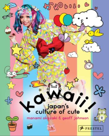 Kawaii! Japan's Culture of Cute