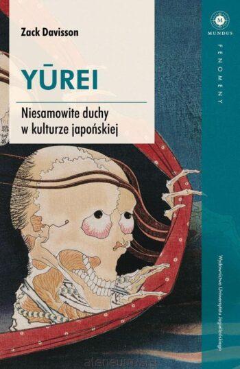 Zack-Davisson-Yurei-Niesamowite-Duchy-w-kulturze-Japońskiej