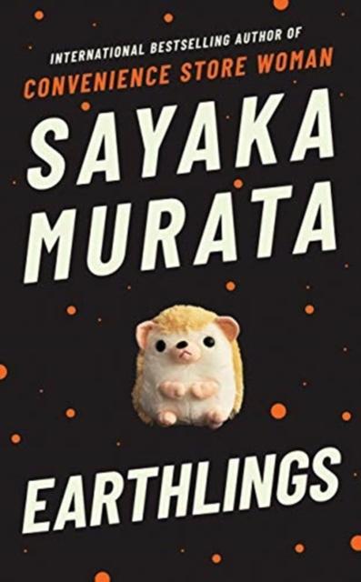 Earthlings - Sayaka Murata