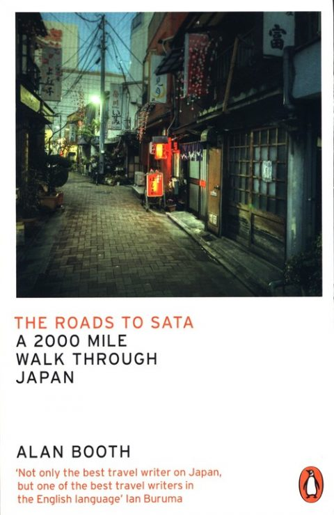 The Roads to Sata - Alan Booth