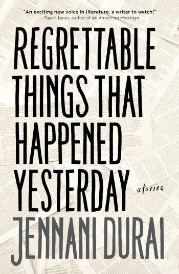 Regrettable Things - Jennani Durai