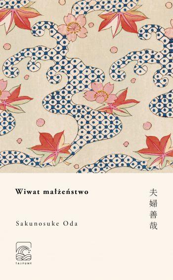 Sakunosuke_Oda_Wiwat_malzenstwo_3